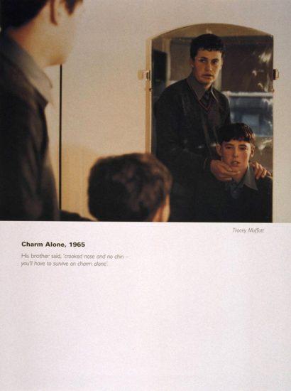 Tracey Moffatt, Charm Alone