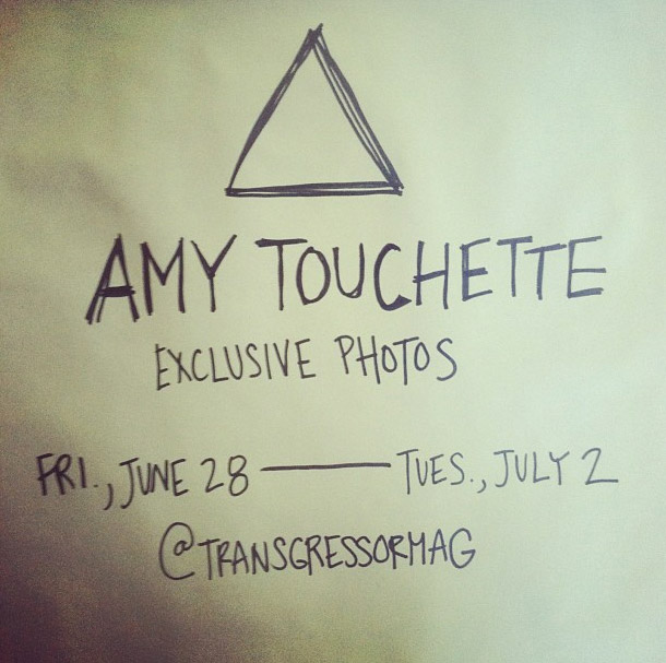 Amy Touchette is taking over Transgressor Magazine's Instagram account through July 2nd