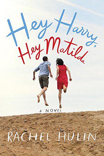 Rachel Hulin | Hey Harry, Hey Matilda